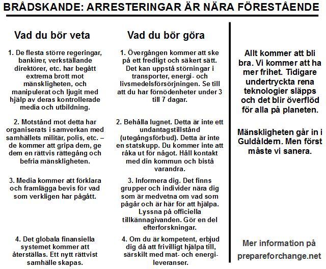 Brådskande arresteringar